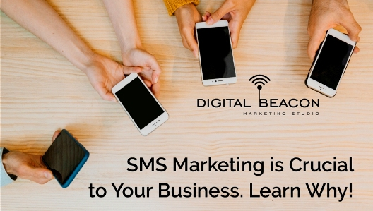 Why SMS Marketing Is Crucial To Your Business